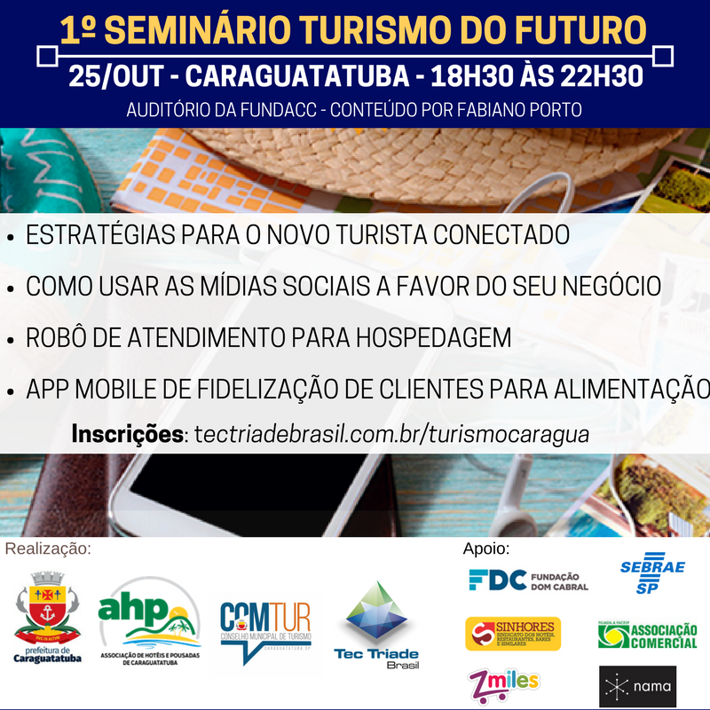 Turismo do futuro - seminário caraguatatuba - marketing turistico - tec triade brasil evento gratuito hoteis